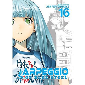 Arpeggio of Blue Steel Vol. 16 by Performance & Ark