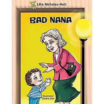 Bad Nana by Lilla Nicholas-Holt - 9780473429003 Book