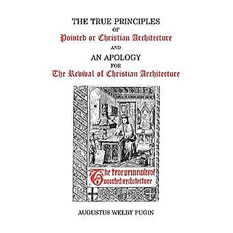 True Principles by A.W. Pugin - 9780852446119 Book