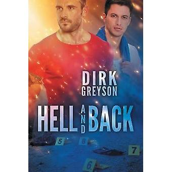 Hell and Back by Dirk Greyson - 9781635339055 Book