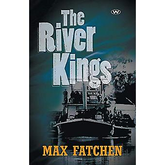 The River Kings by Max Fatchen - 9781862546639 Book