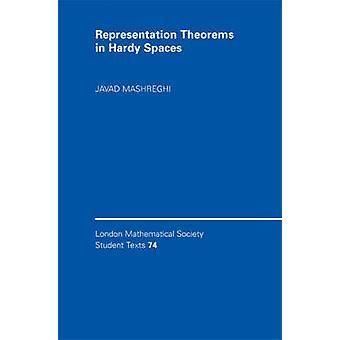 Representation Theorems in Hardy Spaces von Mashreghi & Javad Universite Laval & Quebec
