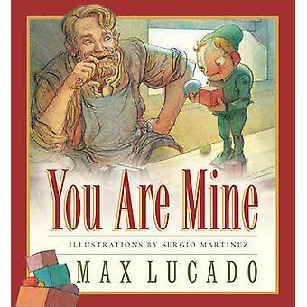 You Are Mine par Max Lucado