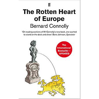 The Rotten Heart of Europe by Connolly & Bernard