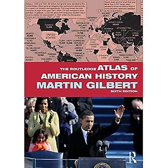 The Routledge Atlas of American History (Routledge Atlases of American History)