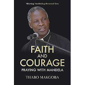 Faith and Courage: Praying with Mandela