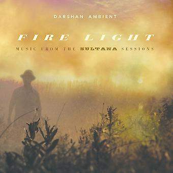 Darshan Ambient - Fire Light: Music From the Sultana Sessions [CD] USA import