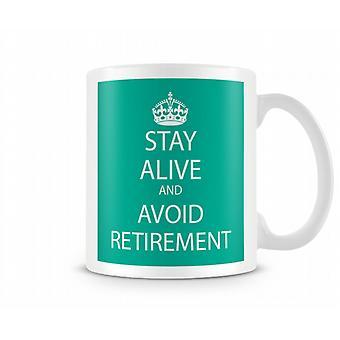 Bewahren Sie Ruhe und vermeiden Sie Retirment bedruckte Becher