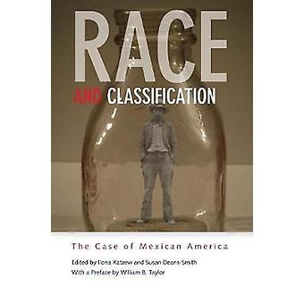 Race en classificatie - het geval van de Mexicaanse America door Ilona Katzew