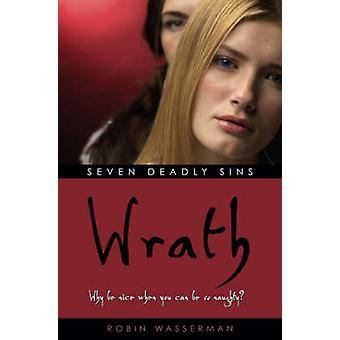 Seven Deadly Sins - Zorn von Robin Wasserman - 9781416910701 Buch