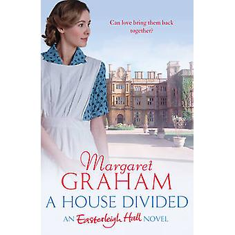 A House Divided - An Easterleigh Hall Novel by Margaret Graham - 97817