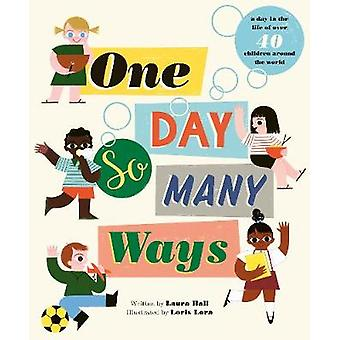 One Day - So Many Ways by One Day - So Many Ways - 9781847809735 Book