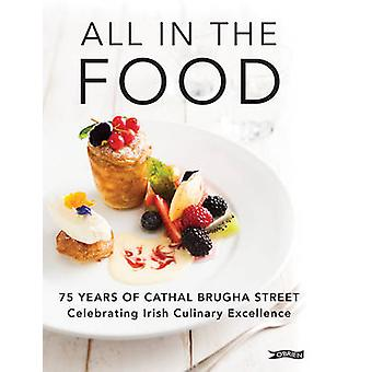 All in the Food - 75 Years of Cathal Brugha Street by Frank Cullen - 9