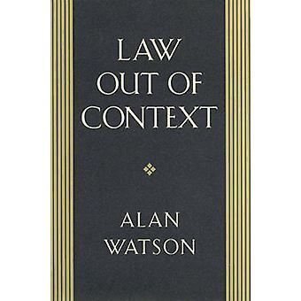 Droit hors contexte par Alan Watson - livre 9780820321615