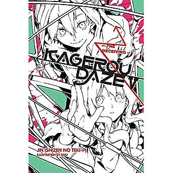 Kagerou Daze, Vol. 5 (Novel): The Deceiving