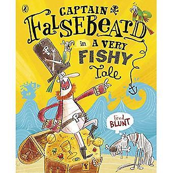 Capitano Falsebeard in un racconto molto torbide (capitano Falsebeard 1)