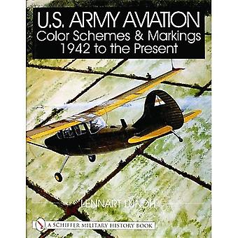 U.S. Army Aviation Color Schemes and Markings 1942-to the Present