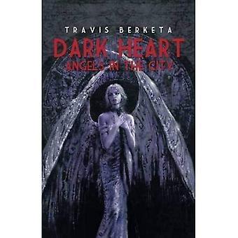 Mörka hjärta: Änglar i staden