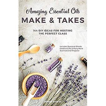 Amazing essentiële oliën maken en neemt: 144 DIY ideeën voor het organiseren van de perfecte klasse
