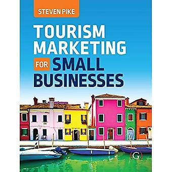 Tourism Marketing for Small� Businesses