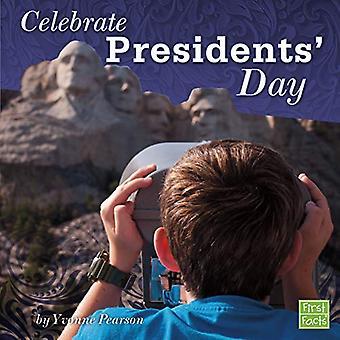 Celebrate Presidents' Day (U.S. Holidays)