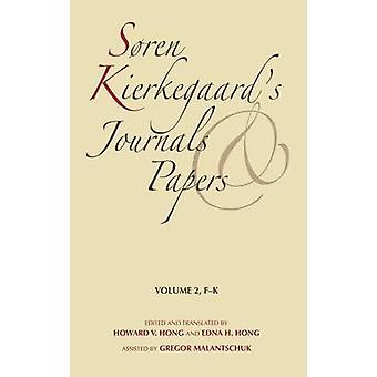 Soren Kierkegaards riviste e giornali Volume 2 FK da Kierkegaard & Soren
