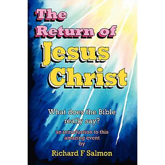 Die Wiederkunft Jesu Christi macht die Bibel wirklich sagen von Lachs & Richard F.