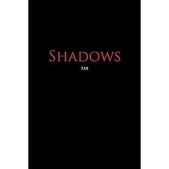 Shadows mennessä FAB