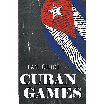 Cuban Games by Court & Ian