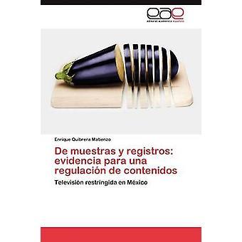 de Muestras y Registros Evidencia Para Una Regulacion de Contenidos by Quibrera Matienzo & Enrique
