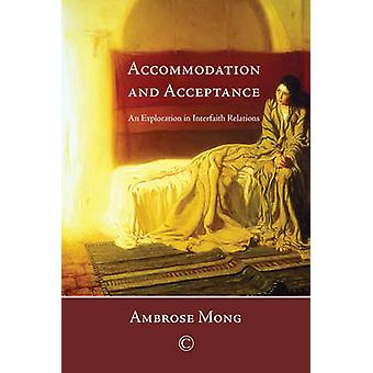 Accommodation and Acceptance - An Exploration of Interfaith Relations