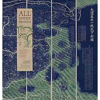 Alles onder de hemel - de Chinese wereld in kaarten - afbeeldingen & teksten uit t