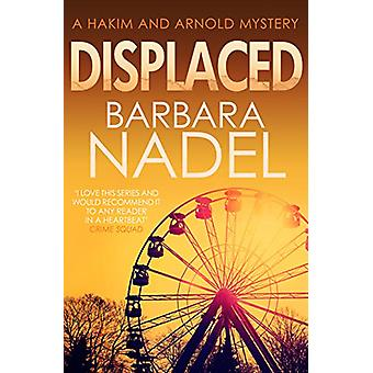 Displaced by Barbara Nadel - 9780749022389 Book
