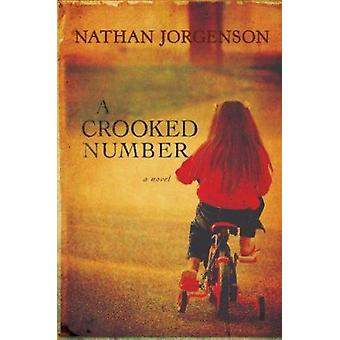 A Crooked Number by Nathan Jorgenson - 9780974637037 Book