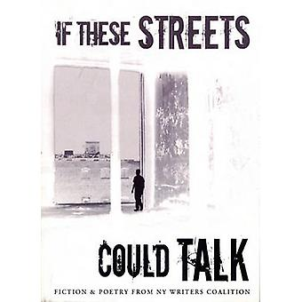 If These Streets Could Talk by NY Writers Coalition - 9780978779405 B