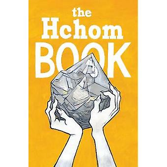 The Hchom Book by The Hchom Book - 9781534308343 Book