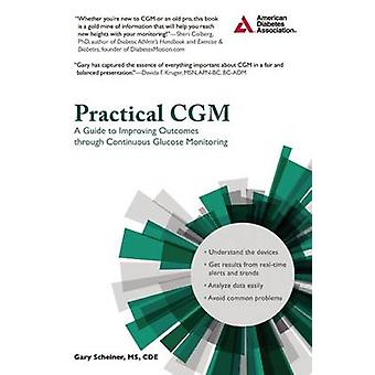 Practical CGM - Improving Patient Outcomes Through Continuous Glucose