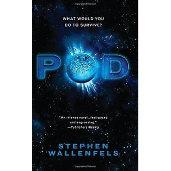 Pod by Stephen Wallenfels - 9781937007430 Book