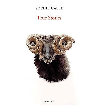 Sophie Calle - True Stories by Sophie Calle - 9782330093037 Book