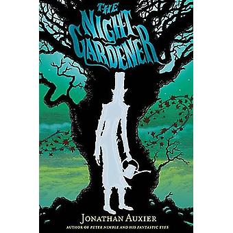 The Night Gardener by Jonathan Auxier - 9781419715310 Book
