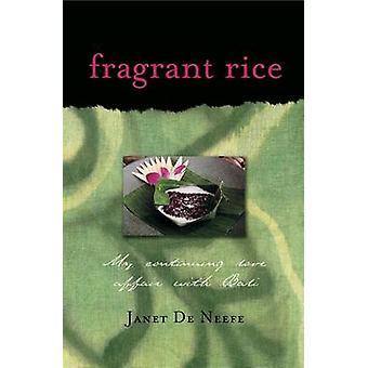 Väldoftande ris - min fortsatta kärleksaffär med Bali by Janet De Neefe