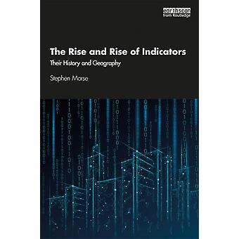 Rise and Rise of Indicators by Stephen Morse