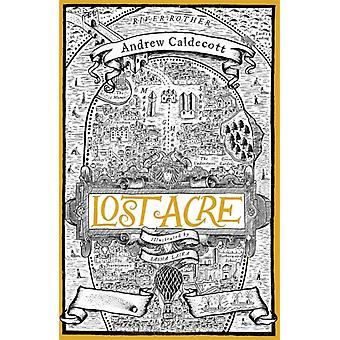 Lost Acre von Andrew Caldecott