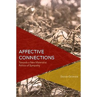 Affective Connections by Dorota Golanska