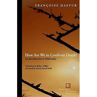 Como vamos enfrentar a morte de Françoise Dastur