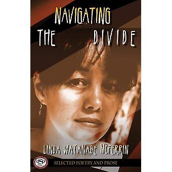 Navigeren door de kloof door Linda Watanabe McFerrin