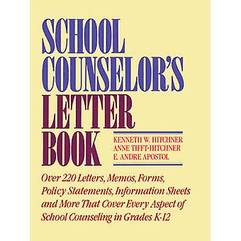 School Counselors Letter Book by Hitchner & Kenneth