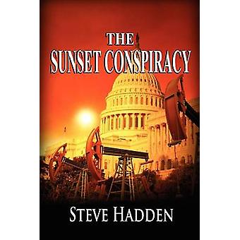 The Sunset Conspiracy by Hadden & Steve