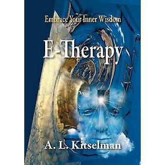 ETherapy by Kitselman & A. L.