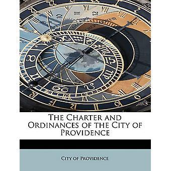 Charter og ordinanser i Providence av Providence & City of